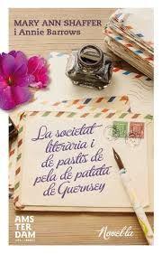 SOCIETAT LITERARIA I DE PASTIS DE PELA DE PATATA DE GUERNSEY, LA