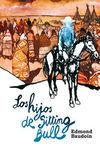 HIJOS DE SITTING BULL, LOS