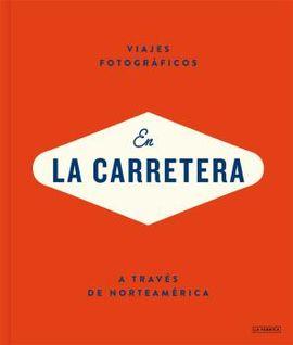 EN LA CARRETERA -VIAJES FOTOGRÁFICOS