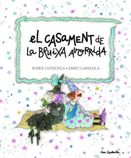 CASAMENT DE LA BRUIXA AVORRIDA, EL