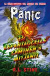 PANIC 2. ELS ESPANTAOCELLS CAMINEN A MITJANIT