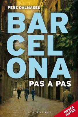 2- BARCELONA PAS A PAS. NOVES RUTES