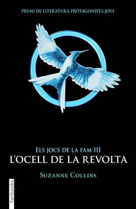JOCS DE LA FAM 3, ELS. L'OCELL DE LA REVOLTA.