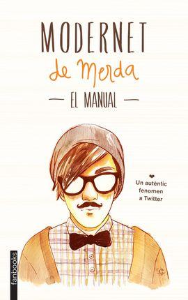 MODERNET DE MERDA EL MANUAL