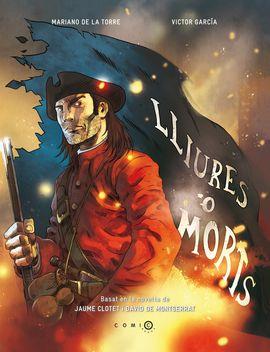 LLIURES O MORTS (COMIC)