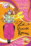 ZOE I LA PRINCESA ROMANA, LA