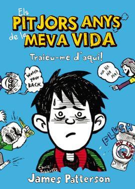 PITJORS ANYS DE LA MEVA VIDA 2, ELS. TRAIEU-ME D'AQUI
