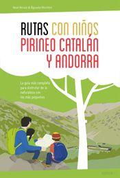 RUTAS CON NI�OS EN EL PIRINEO CATAL�N Y ANDORRA