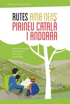 RUTES AMB NENS AL PIRINEU CATAL� I ANDORRA