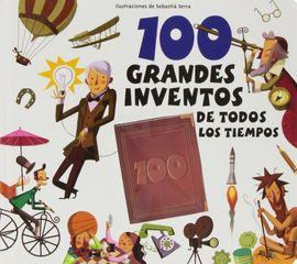 100 GRANDES INVENTOS DE TODOS LOS TIEMPOS