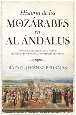 HISTORIA DE LOS MOZARABES EN EL AL ANDALUS
