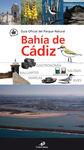 BAHIA DE CADIZ. GUÍA OFICIAL DEL PARQUE NATURAL