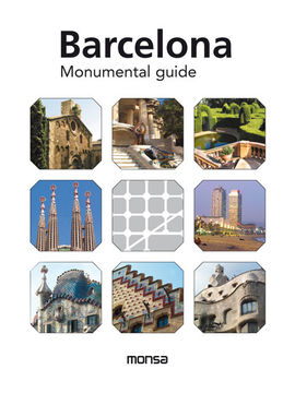 BARCELONA. MONUMENTAL GUIDE [ENG-CAS]