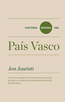 PAÍS VASCO, HISTORIA MÍNIMA DEL