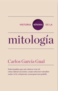 MITOLOGÍA, HISTORIA MÍNIMA DE LA