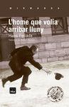 HOME QUE VOLIA ARRIBAR LLUNY, L´