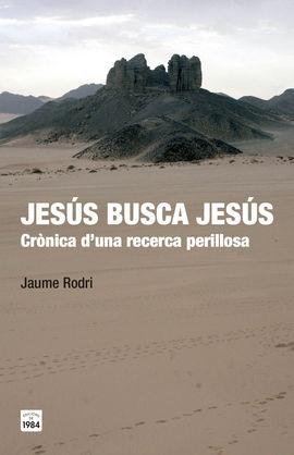 JESÚS BUSCA JESÚS