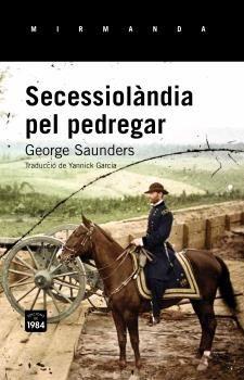 SECESSIOLÀNDIA PEL PEDREGAR