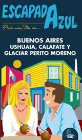BUENOS AIRES, USHUAIA Y PERITO MORENO -ESCAPADA AZUL