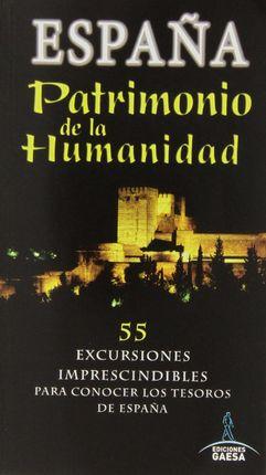 ESPAÑA. PATRIMONIO DE LA HUMANIDAD