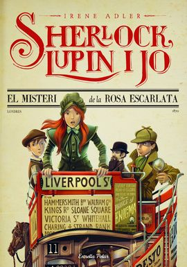 SHERLOCK, LUPIN I JO - EL MISTERI DE LA ROSA ESCARLATA