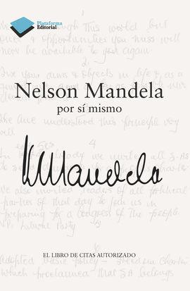 NELSON MANDELA POR SI MISMO