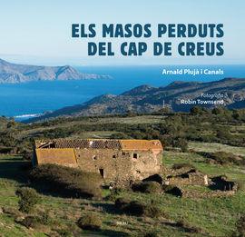 MASOS PERDUTS DEL CAP DE CREUS, ELS
