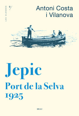 JEPIC. PORT DE LA SELVA 1925