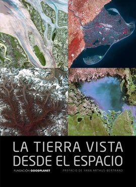 TIERRA VISTA DESDE EL ESPACIO, LA