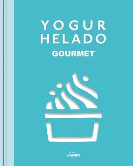 YOGUR HELADO. GOURMET
