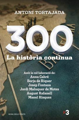 300. LA HISTORIA CONTINUA