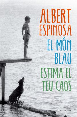 MON BLAU, EL. ESTIMA EL TEU CAOS
