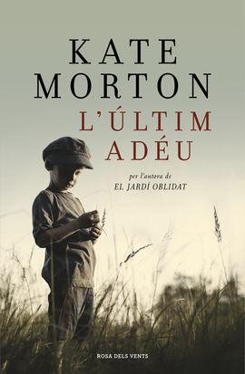 ULTIM ADEU, L'
