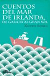 CUENTOS DEL MAR DE IRLANDA, DE GALICIA AL GRAN SOL