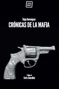 CRÓNICAS DE LA MAFIA