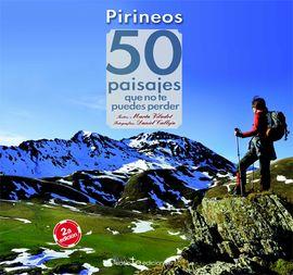 PIRINEOS 50 PAISAJES QUE NO TE PUEDES PERDER