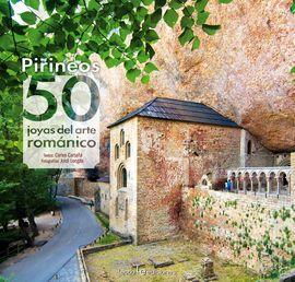 PIRINEOS: 50 JOYAS DEL ARTE ROMANICO