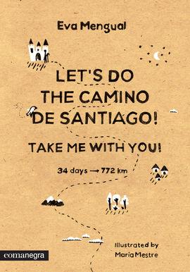 LET'S DO THE CAMINO DE SANTIAGO