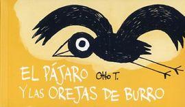 PÁJARO Y LAS OREJAS DE BURRO, EL [FLIPBOOK]