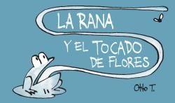 RANA Y EL TOCADO DE FLORES, LA [FLIPBOOK]