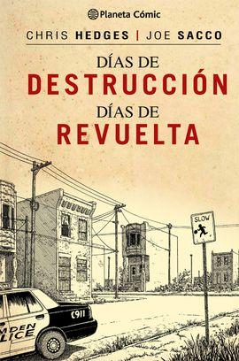 DÍAS DE DESTRUCCIÓN, DÍAS DE REVUELTA