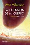 EXTENSIÓN DE MI CUERPO, LA