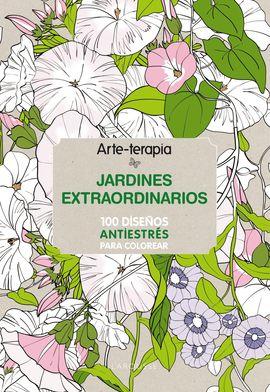 ARTETERAPIA. JARDINES EXTRAORDINARIOS