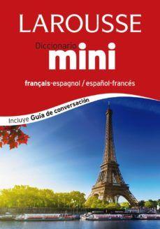 DICCIONARIO MINI FRANCES (ESPAÑOL-FRANCÉS/FRANÇAIS-ESPAGNOL)