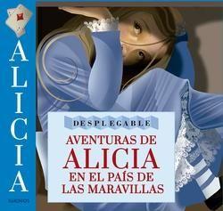 AVENTURAS DE ALICIA EN EL PAÍS DE LAS MARAVILLAS [MINI DESPLEGABLE]