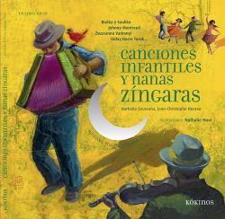 CANCIONES INFANTILES Y NANAS ZÍNGARAS [+ CD]