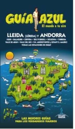 LLEIDA Y ANDORRA -GUIA AZUL