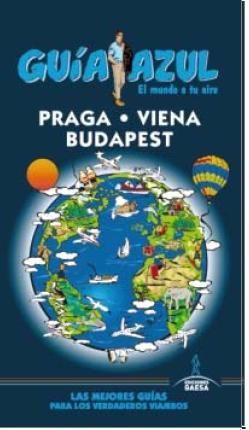 PRAGA, VIENA, BUDAPEST -GUIA AZUL