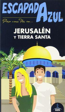 JERUSALÉN Y TIERRA SANTA -ESCAPADA AZUL