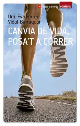 CANVIA DE VIDA, POSA'T A CÓRRER [BUTXACA]